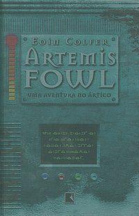 ARTEMIS FOWL: UMA AVENTURA NO ÁRTICO (VOL. 2) - VOL. 2 - COLFER, EOIN