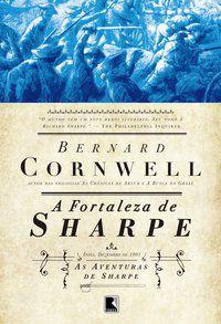 A FORTALEZA DE SHARPE (VOL.3) - VOL. 3 - CORNWELL, BERNARD