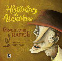 HISTÓRIAS DE ALEXANDRE - RAMOS, GRACILIANO