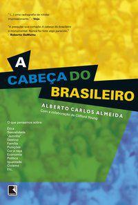 A CABEÇA DO BRASILEIRO - ALMEIDA, ALBERTO CARLOS