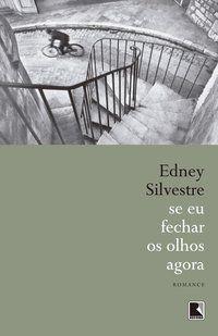 SE EU FECHAR OS OLHOS AGORA - SILVESTRE, EDNEY