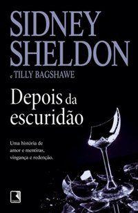 DEPOIS DA ESCURIDÃO - SHELDON, SIDNEY