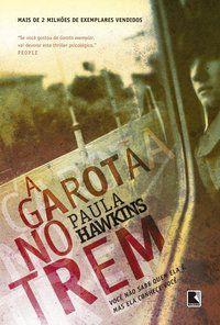 A GAROTA NO TREM - HAWKINS, PAULA