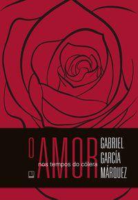 O AMOR NOS TEMPOS DO CÓLERA (EDIÇÃO ESPECIAL) - MÁRQUEZ, GABRIEL GARCÍA