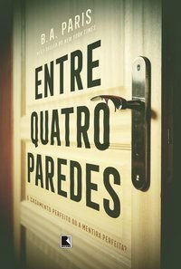 ENTRE QUATRO PAREDES - PARIS, B. A.