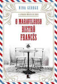 O MARAVILHOSO BISTRÔ FRANCÊS - GEORGE, NINA