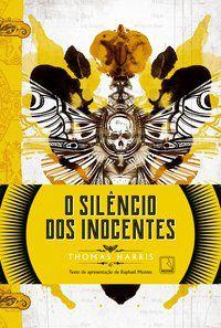 O SILÊNCIO DOS INOCENTES - HARRIS, THOMAS