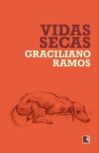 VIDAS SECAS - RAMOS, GRACILIANO
