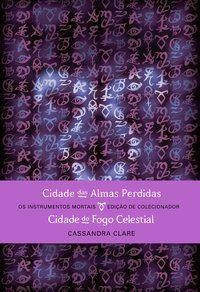 CIDADE DAS ALMAS PERDIDAS & CIDADE DO FOGO CELESTIAL (EDIÇÃO DE COLECIONADOR – 2 EM 1) - CLARE, CASSANDRA