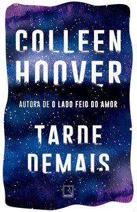 TARDE DEMAIS - HOOVER, COLLEEN