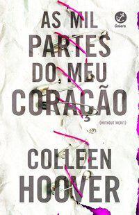 AS MIL PARTES DO MEU CORAÇÃO - HOOVER, COLLEEN