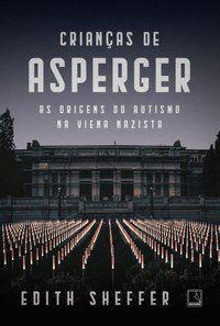 CRIANÇAS DE ASPERGER - SHEFFER, EDITH