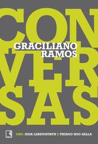 CONVERSAS - RAMOS, GRACILIANO