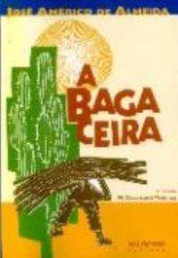 A BAGACEIRA - ALMEIDA, JOSÉ AMERICO DE