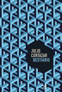 BESTIÁRIO - CORTÁZAR, JULIO