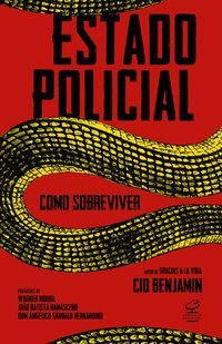 ESTADO POLICIAL: COMO SOBREVIVER - BENJAMIN, CID