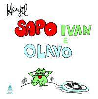 SAPO IVAN E OLAVO - HENFIL
