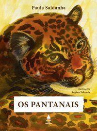OS PANTANAIS - SALDANHA, PAULA