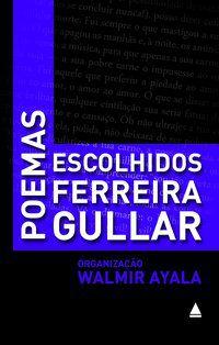 POEMAS ESCOLHIDOS - GULLA, RIBAMAR JOSÉ FERREIRA