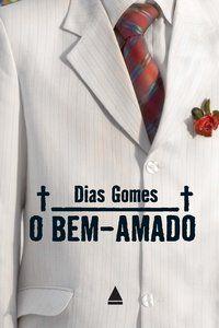 O BEM-AMADO - GOMES, DIAS