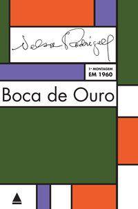 BOCA DE OURO - RODRIGUES, NELSON