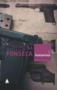 O SEMINARISTA - FONSECA, RUBEM