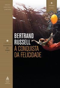 A CONQUISTA DA FELICIDADE - RUSSEL, BERTRAND