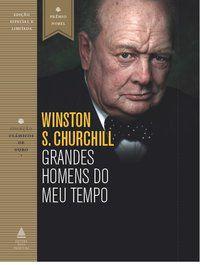 GRANDES HOMENS DO MEU TEMPO - CHURCHILL, WINSTON S.