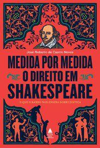 MEDIDA POR MEDIDA - NEVES, JOSÉ ROBERTO DE CASTRO