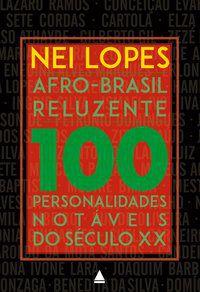 AFRO-BRASIL RELUZENTE - LOPES, NEI