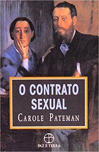 O CONTRATO SEXUAL - PATEMAN, CAROLE