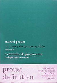 O CAMINHO DE GUERMANTES - PROUST, MARCEL