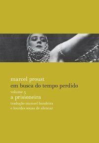 A PRISIONEIRA - PROUST, MARCEL