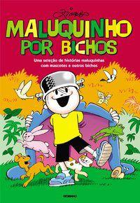 MALUQUINHO POR BICHOS - PINTO, ZIRALDO ALVES
