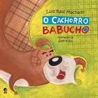 O CACHORRO BABUCHO - MACHADO, LUIZ RAUL