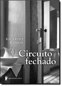 CIRCUITO FECHADO - RAMOS, RICARDO