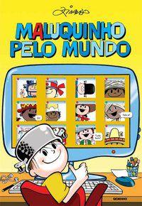 MALUQUINHO PELO MUNDO - PINTO, ZIRALDO ALVES
