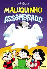 MALUQUINHO ASSOMBRADO - PINTO, ZIRALDO ALVES