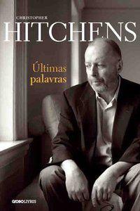 ÚLTIMAS PALAVRAS - HITCHENS, CHRISTOPHER