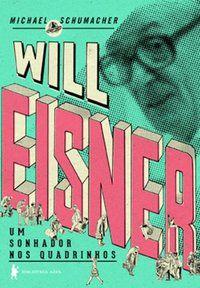 WILL EISNER - SHUMACHER, MICHAEL