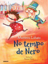 NO TEMPO DE NERO - LOBATO, MONTEIRO