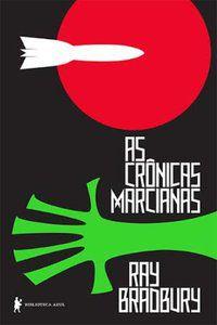 AS CRÔNICAS MARCIANAS - BRADBURY, RAY