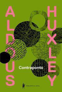 CONTRAPONTO - HUXLEY, ALDOUS LEONARD