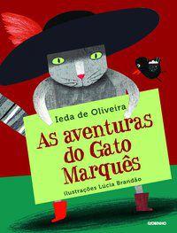AS AVENTURAS DO GATO MARQUÊS - OLIVEIRA, IEDA DE