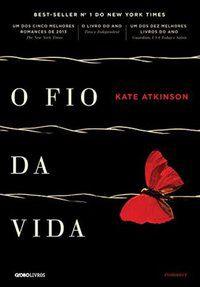 O FIO DA VIDA - ATKINSON, KATE