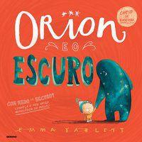ORION E O ESCURO - YARLETT, EMMA