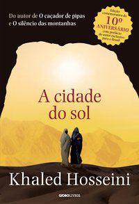 A CIDADE DO SOL - HOSSEINI, KHALED