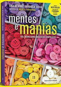 MENTES E MANIAS - SILVA, ANA BEATRIZ BARBOSA