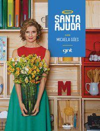 SANTA AJUDA - GÓES, MICAELA