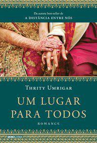 UM LUGAR PARA TODOS - UMRIGAR, THRITY